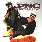 Play & Download She's Bad by Partners-N-Crime | Napster