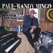 Play & Download I Aint All Crazy by Paul Randy Mingo | Napster