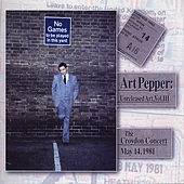 Unreleased Art, Vol. III, The Croydon Concert, Pt. 2 by Art Pepper