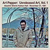Unreleased Art, Vol. I Abashiri, Pt. 2 by Art Pepper