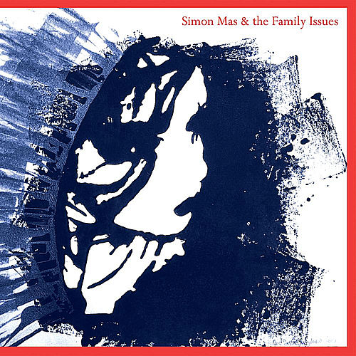 Play & Download Simon Mas & the Family Issues by Simon Mas | Napster