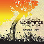 Spread Hope by The Alchemystics