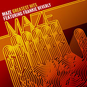 Play & Download Greatest Hits: 35 Years Of Soul by Maze Featuring Frankie Beverly | Napster