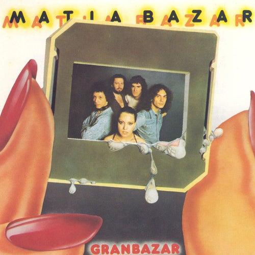 Play & Download Gran bazar (1991 - Remaster) by Matia Bazar | Napster