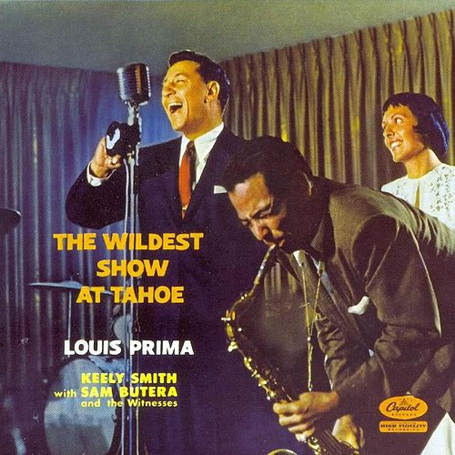 Play & Download The Wildest Show At Lake Tahoe by Louis Prima | Napster