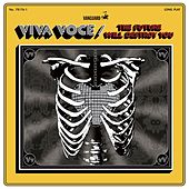 The Future Will Destroy You by Viva Voce