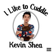I Like to Cuddle by kevin shea