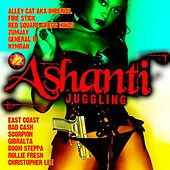 Play & Download Ashanti Juggling by Various Artists | Napster