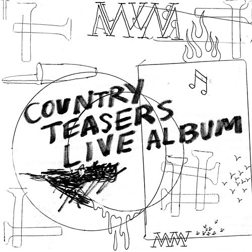 Live Album by Country Teasers