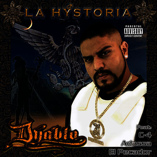 Play & Download La Hystoria by Dyablo | Napster