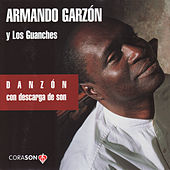 Play & Download Danzón by Armando Garzón Y Los Guanches | Napster