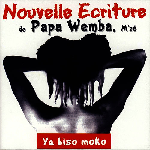 Play & Download Ya Biso Moko by Papa Wemba | Napster