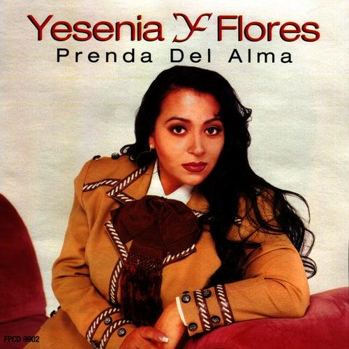 Prenda Del Alma by Yesenia Flores