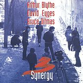 Play & Download Synergy by Arthur Blythe | Napster