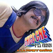 Play & Download A La Pipis Y Gañas by Chico Che | Napster