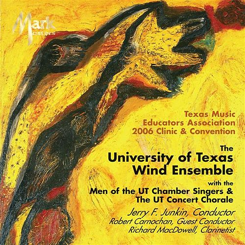 Play & Download Texas Music Educators Association 2006 Clinic and Convention by Jerry Junkin | Napster
