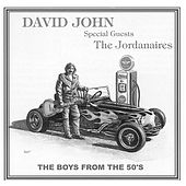 The Boys From the 50's (feat. The Jordanaires) by David John