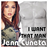 I Want That Man by Jenn Cuneta