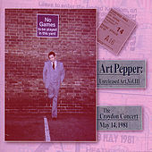 Play & Download Unreleased Art, Vol. III, The Croydon Concert, Pt. 1 by Art Pepper | Napster