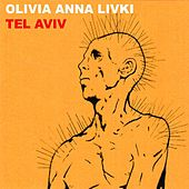 Tel Aviv - Single by Olivia Anna Livki