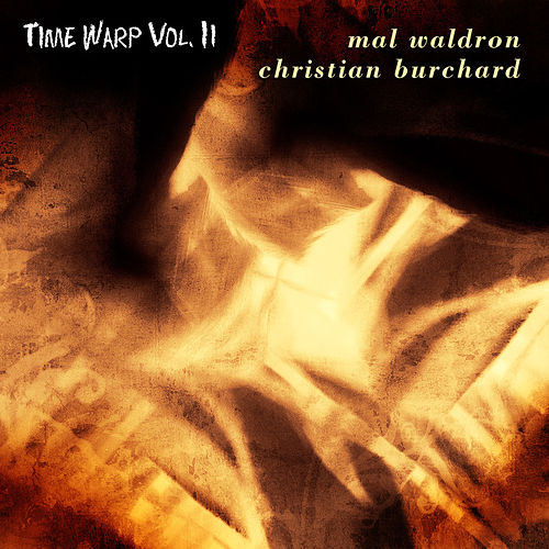Play & Download Time Warp Vol. II by Mal Waldron | Napster