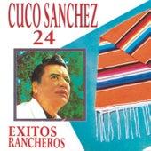 Play & Download 24 Exitos Rancheros by Cuco Sanchez | Napster
