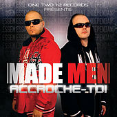 Accroche-toi by Made Men