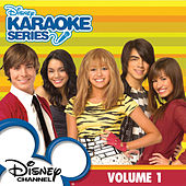 Play & Download Disney Karaoke Series: Disney Channel Volume 1 by Various Artists | Napster