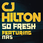 Play & Download So Fresh by CJ Hilton | Napster
