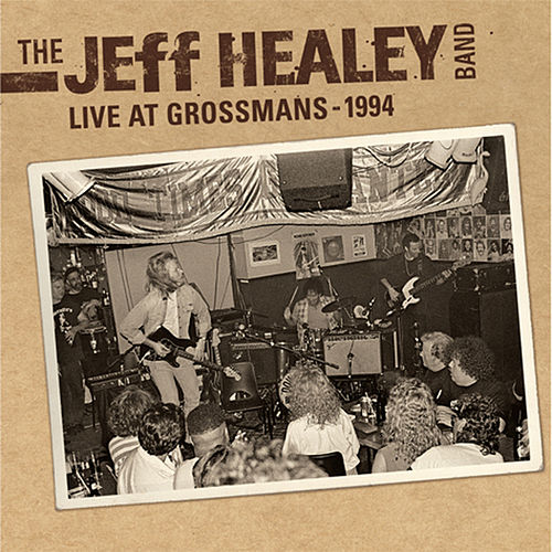 Play & Download Live At Grossman's by Jeff Healey | Napster