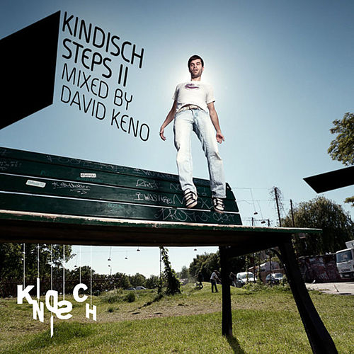 Play & Download Kindisch Steps II: Mixed By David Keno by Various Artists | Napster