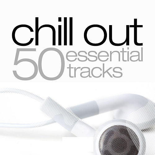 Play & Download Chill Out Essentials by Various Artists | Napster
