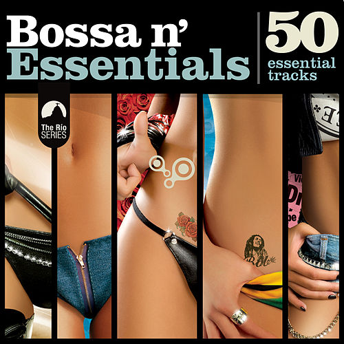 Bossa N' Essentials by Various Artists