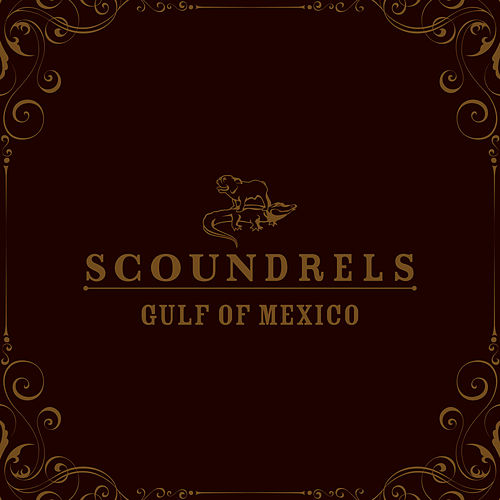 Gulf Of Mexico by Scoundrels (1)