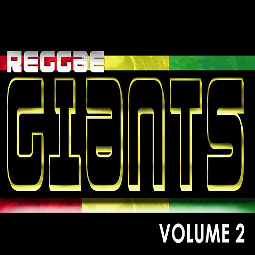 Play & Download Reggae Giants Vol 2 by Various Artists | Napster