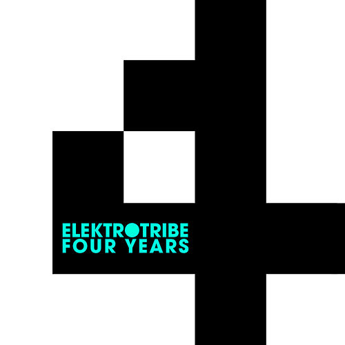 Play & Download 4 Years Elektrotribe Originals & Remixes by Various Artists | Napster