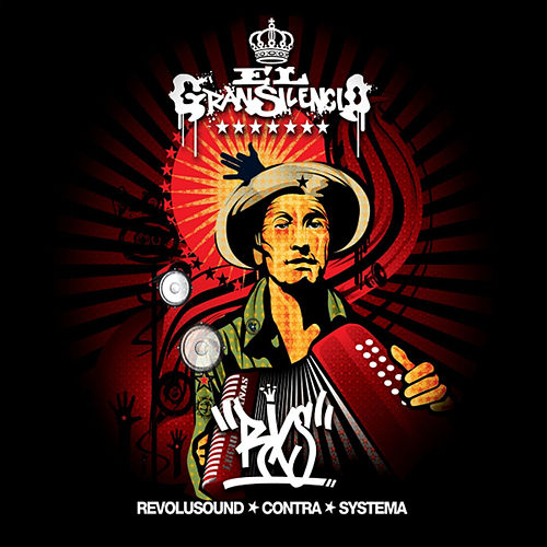 Play & Download Revolusound Contra Sistema by El Gran Silencio | Napster