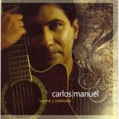 Sueños y Soledades by Carlos Manuel