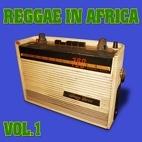 Reggae in Africa vol.1 by Various Artists