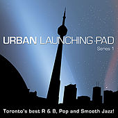 Play & Download Urban Launching Pad Series 1 by Various Artists | Napster