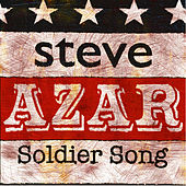 Soldier Song by Steve Azar