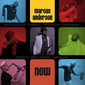 Now by Marcus Anderson