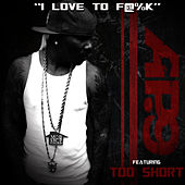 I Love To F@%K by AP. 9