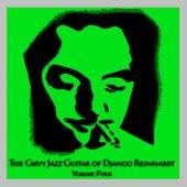 Play & Download The Gipsy Jazz Guitar of Django Reinhardt - Volume 4 by Django Reinhardt | Napster
