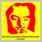Play & Download The Gipsy Jazz Guitar of Django Reinhardt - Volume 2 by Django Reinhardt | Napster