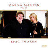 Play & Download Marya Martin Plays Eric Ewazen by Various Artists | Napster