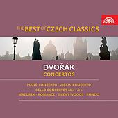 Play & Download The Best of Czech Classics / Dvořák: Concertos by Various Artists | Napster