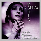 Play & Download Best Live Performances 1952-1959 Volume 2 by Maria Callas | Napster
