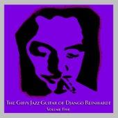 Play & Download The Gipsy Jazz Guitar of Django Reinhardt - Volume 5 by Django Reinhardt | Napster