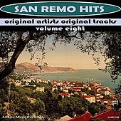 Play & Download San Remo Hits, Vol. 8 by Various Artists | Napster